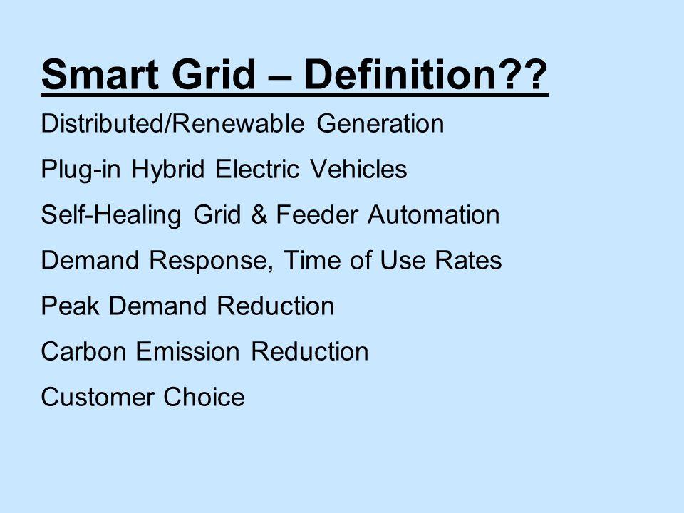 Smart Grid – Definition .