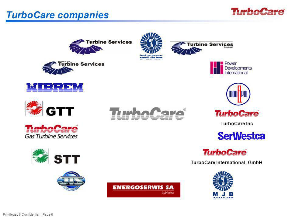 Privileged & Confidential – Page 5 TurboCare companies TurboCare IncTurboCare International, GmbH