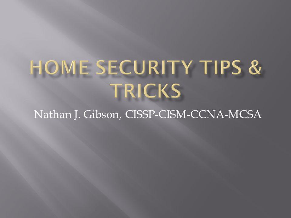 Nathan J. Gibson, CISSP-CISM-CCNA-MCSA