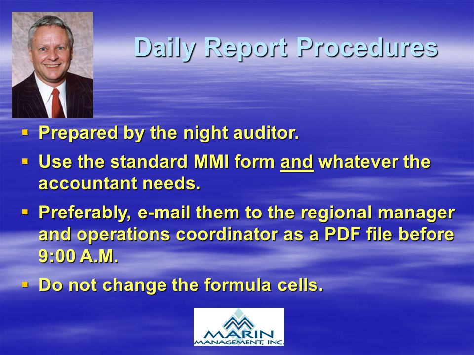 Daily Report Procedures Prepared by the night auditor.