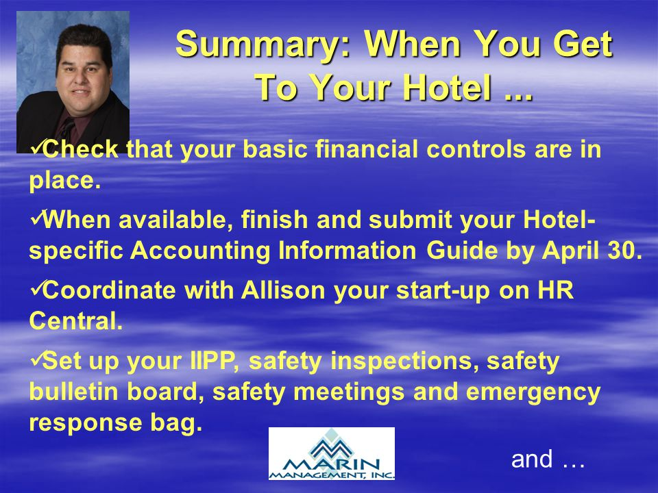 Summary: When You Get To Your Hotel... Check that your basic financial controls are in place.
