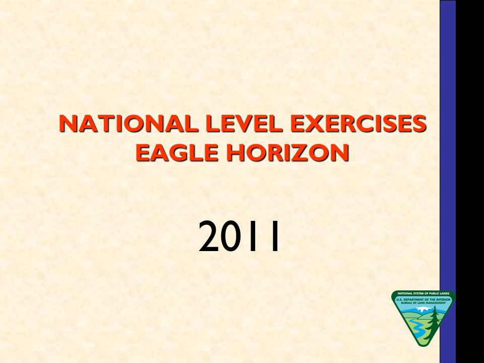 NATIONAL LEVEL EXERCISES EAGLE HORIZON 2011