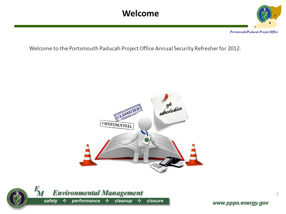 PPPO Mission Portsmouth/Paducah Project Office The mission of the U.