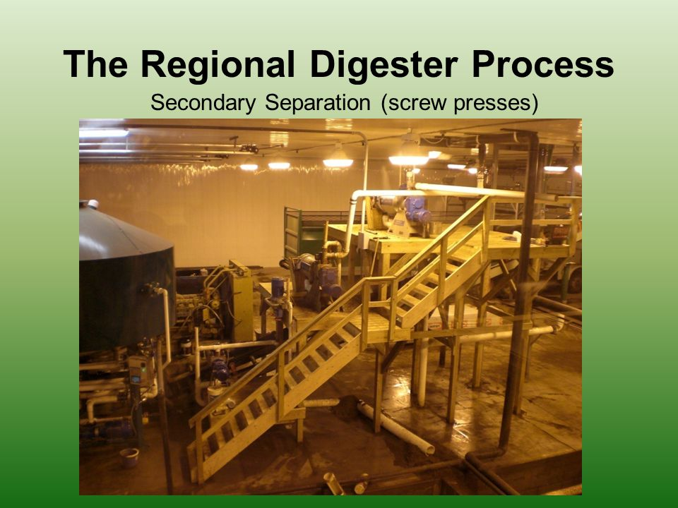 The Regional Digester Process Secondary Separation (screw presses)