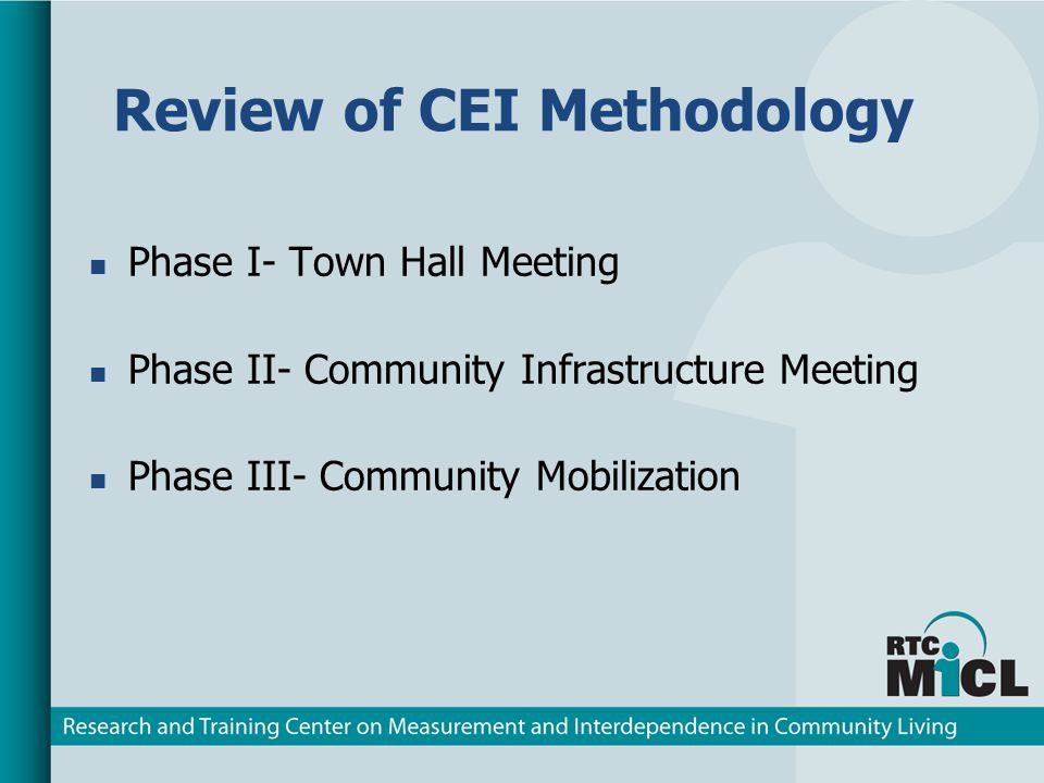 Accomplishments: Bend, Oregon CEI Phases I-III completed in 2008 (Results previously reported to MICL Advisory Panel) Corvallis, Oregon CEI Phases I-III completed (Results previously reported to MICL Advisory Panel) Pendleton, Oregon CEI Phases I & II Emporia, Kansas CEI Phases I & II