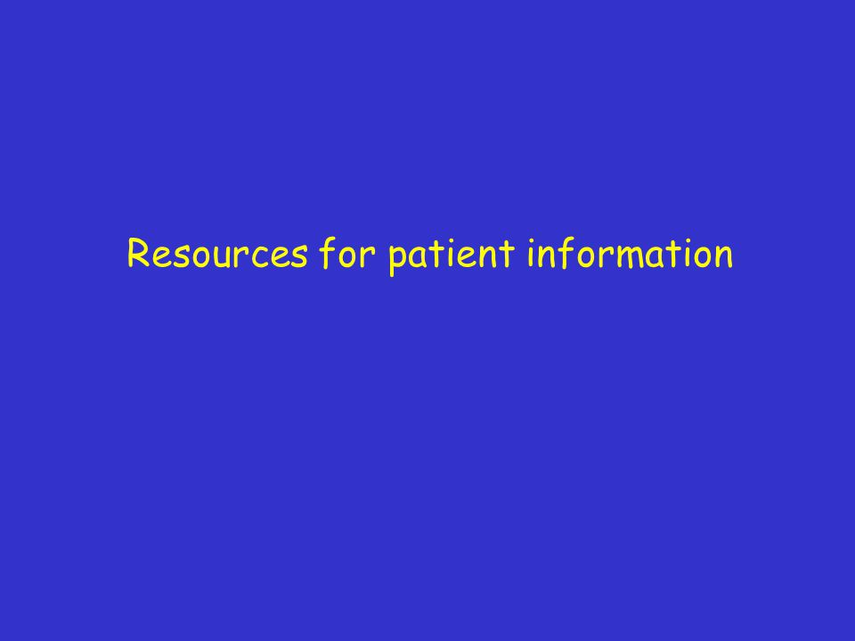 Resources for patient information