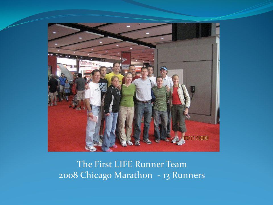 The First LIFE Runner Team 2008 Chicago Marathon - 13 Runners
