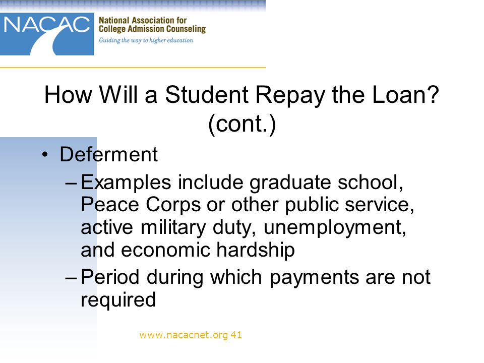 www.nacacnet.org 41 How Will a Student Repay the Loan.