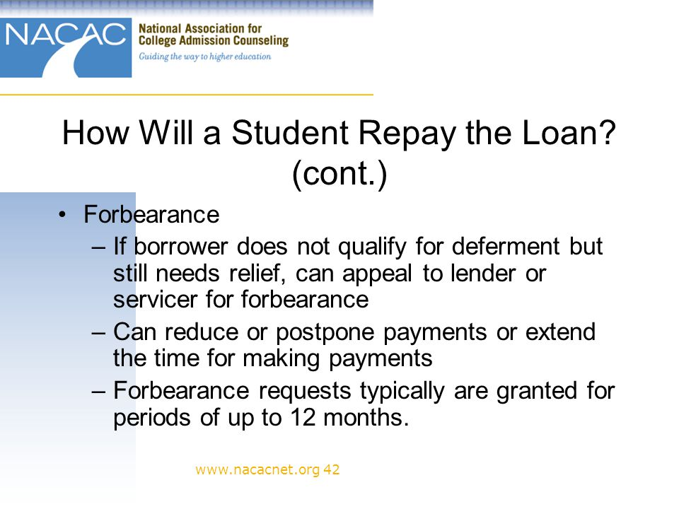 www.nacacnet.org 42 How Will a Student Repay the Loan.