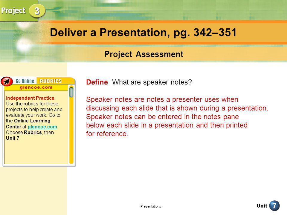 Unit Presentations Deliver a Presentation, pg.