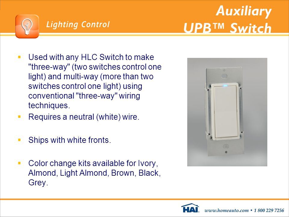 Auxiliary UPB Switch Used with any HLC Switch to make