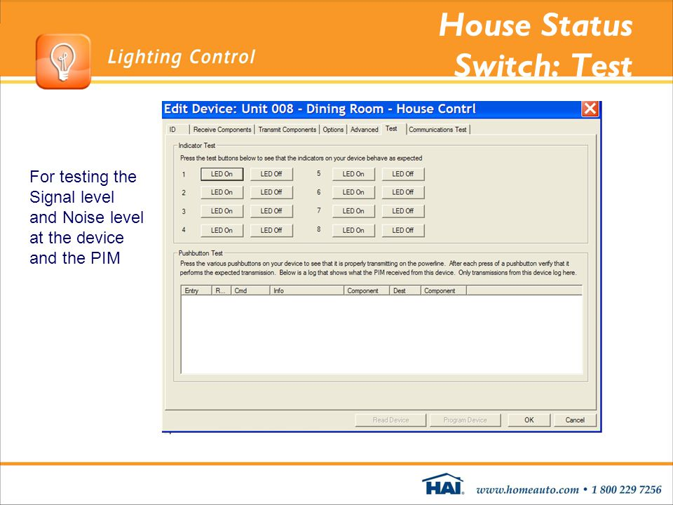 House Status Switch: Test For testing the Signal level and Noise level at the device and the PIM
