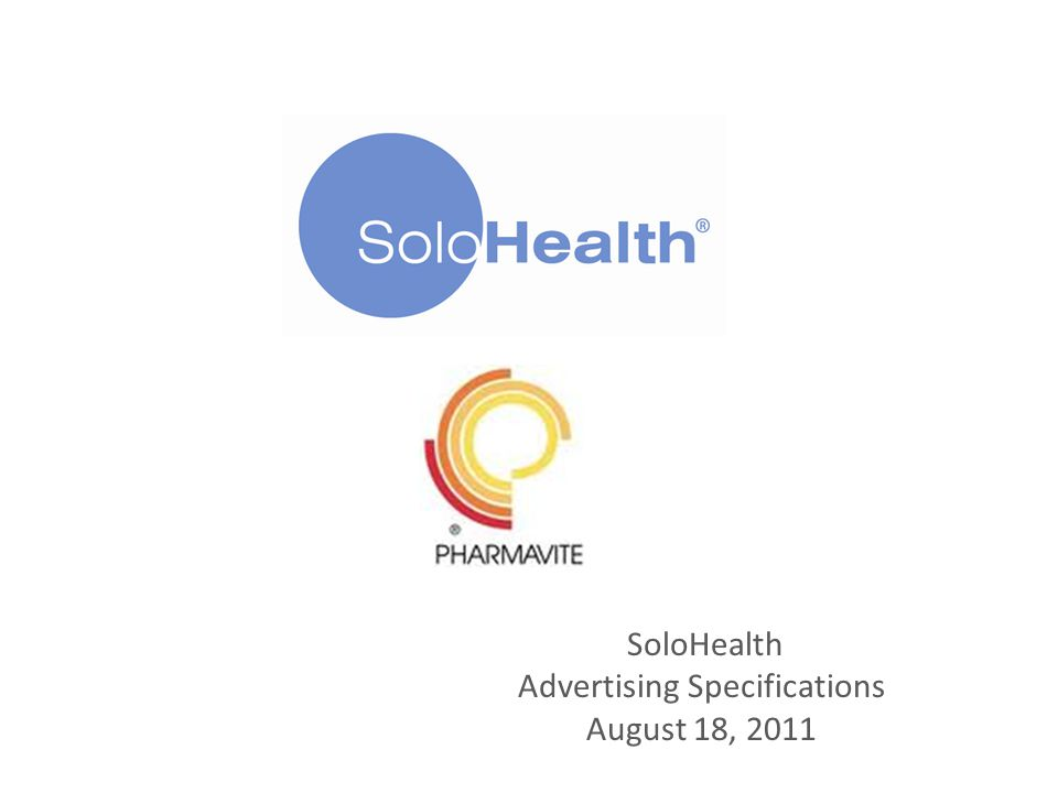 SoloHealth Advertising Specifications August 18, 2011