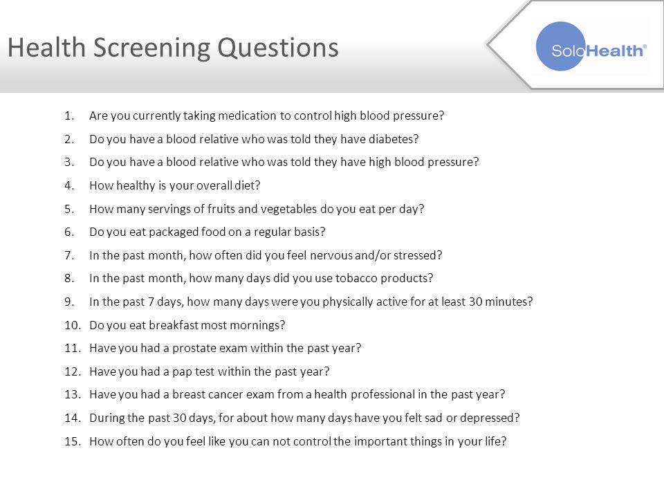 Health Screening Questions P2 P3 1.Are you currently taking medication to control high blood pressure.