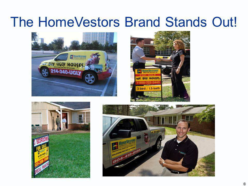 The HomeVestors Brand Stands Out! ®