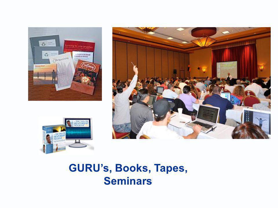 GURUs, Books, Tapes, Seminars