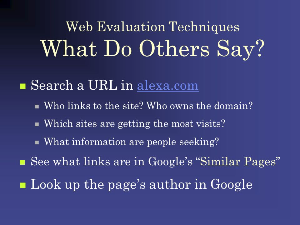 Web Evaluation Techniques What Do Others Say.