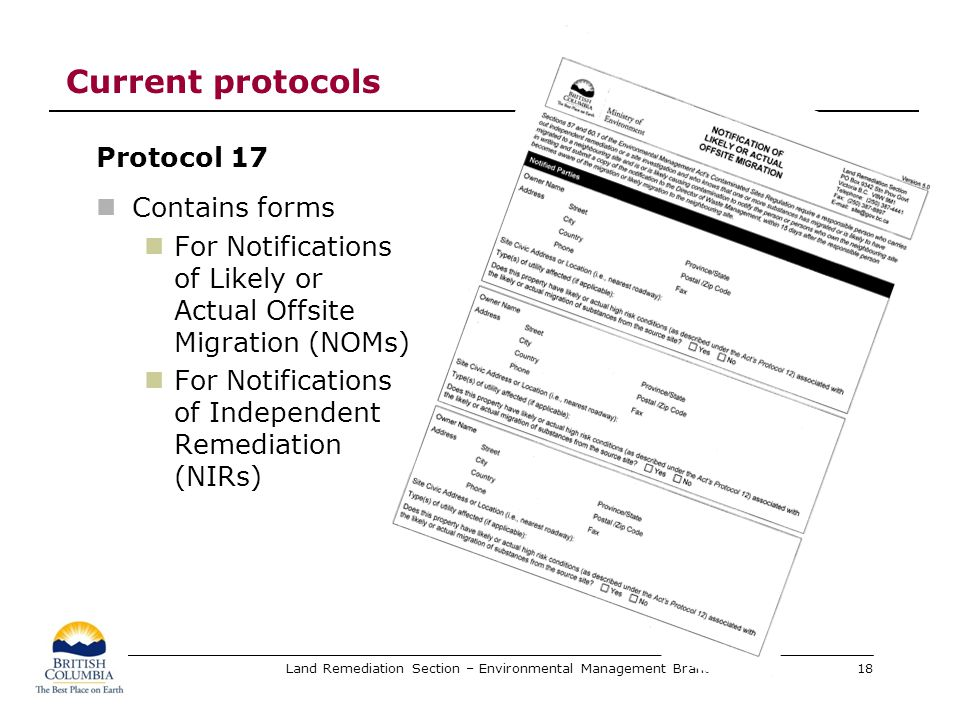 Land Remediation Section – Environmental Management Branch Current protocols Protocol 17 Contains forms For Notifications of Likely or Actual Offsite