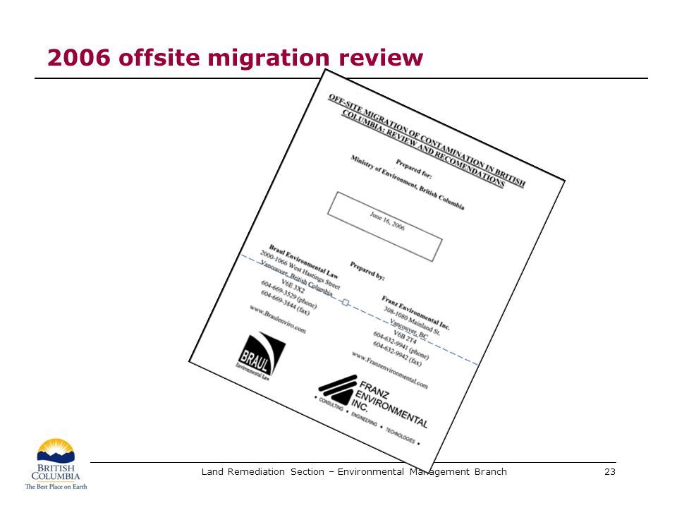 Land Remediation Section – Environmental Management Branch 2006 offsite migration review 23