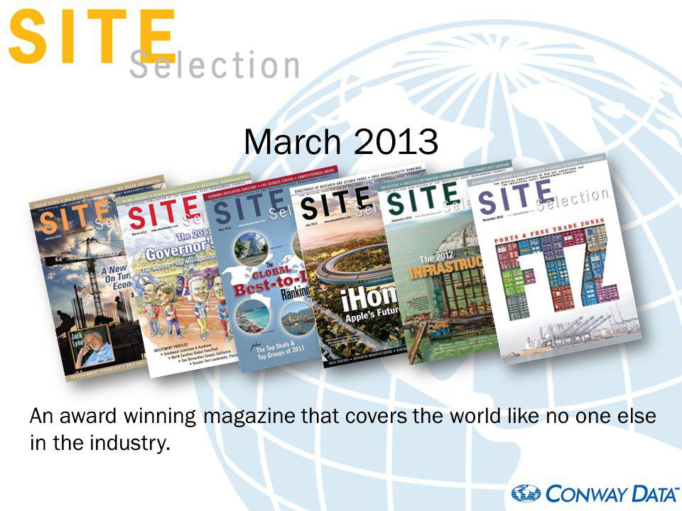 March 2013 An award winning magazine that covers the world like no one else in the industry.