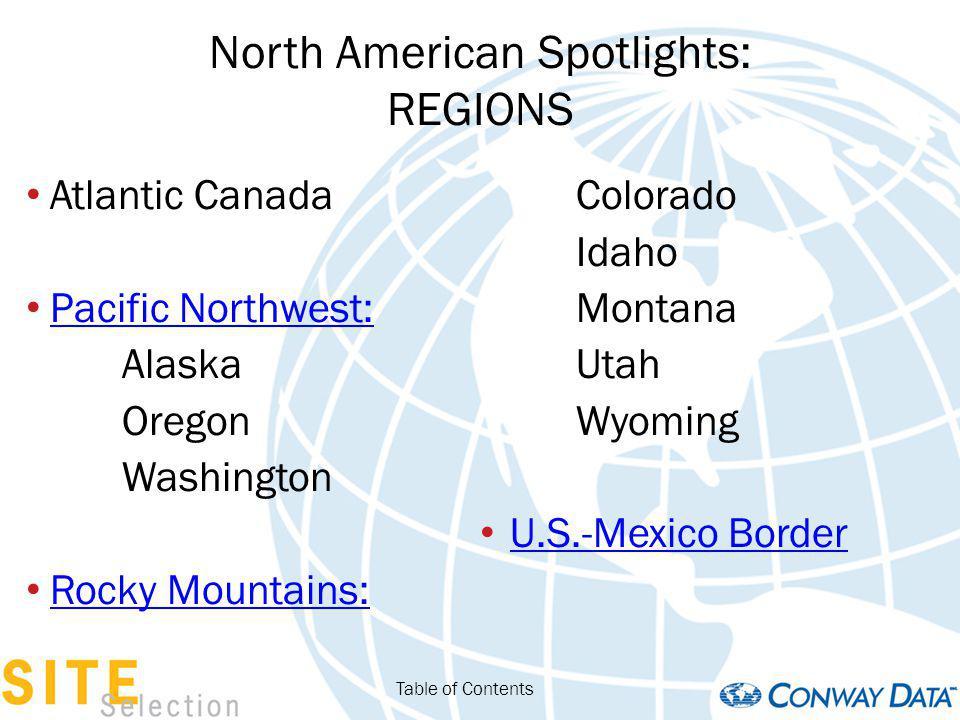 North American Spotlights: REGIONS Atlantic Canada Pacific Northwest: Alaska Oregon Washington Rocky Mountains: Colorado Idaho Montana Utah Wyoming U.S.-Mexico Border Table of Contents
