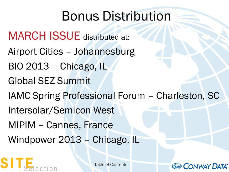 Bonus Distribution MARCH ISSUE distributed at: Airport Cities – Johannesburg BIO 2013 – Chicago, IL Global SEZ Summit IAMC Spring Professional Forum –
