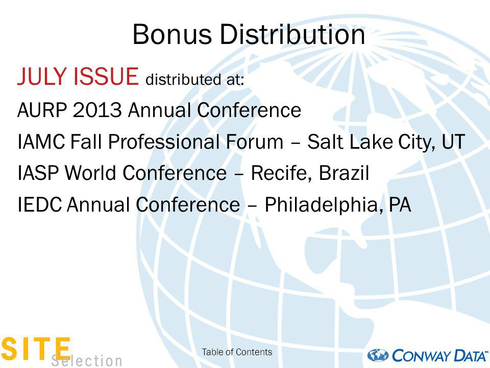 Bonus Distribution JULY ISSUE distributed at: AURP 2013 Annual Conference IAMC Fall Professional Forum – Salt Lake City, UT IASP World Conference – Re