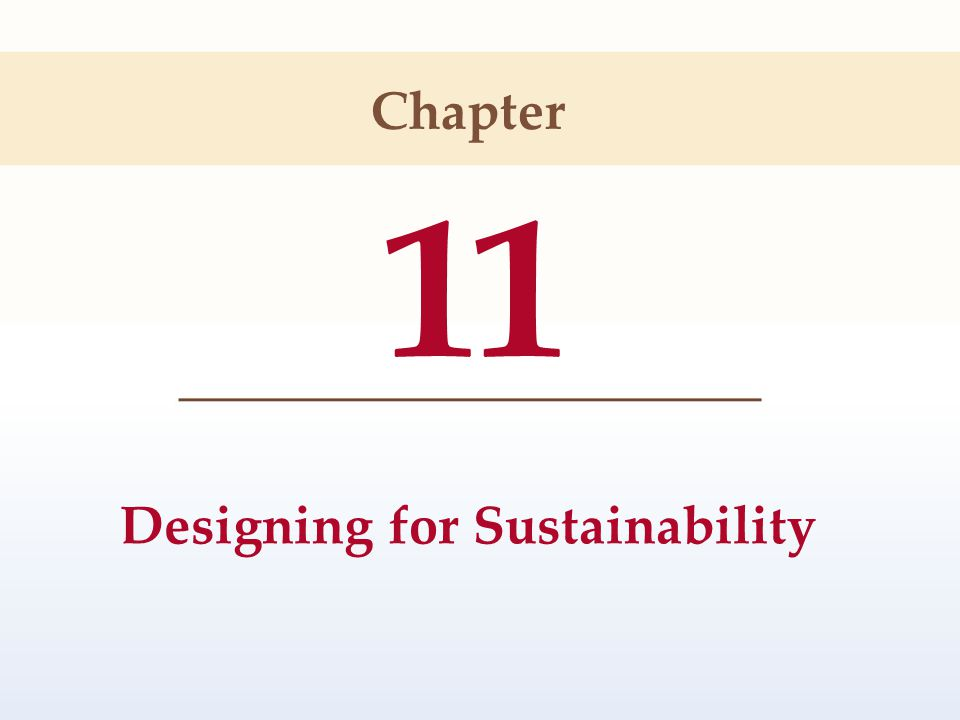 11 Designing for Sustainability Chapter
