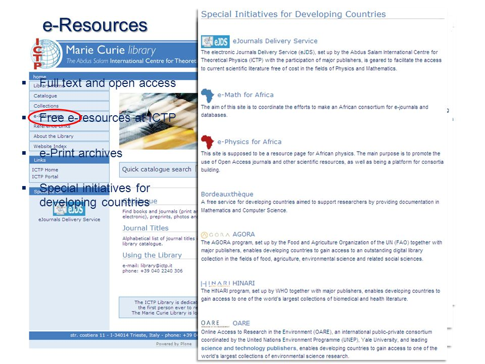 e-Resources Full text and open access Free e-resources at ICTP e-Print archives Special initiatives for developing countries