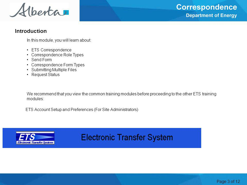 Page 4 of 12 Correspondence is one of many online services, which the Electronic Transfer System (ETS) handles.