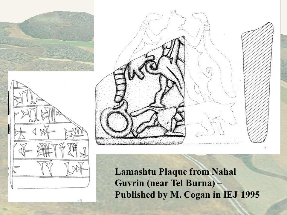 Lamashtu Plaque from Nahal Guvrin (near Tel Burna) – Published by M. Cogan in IEJ 1995