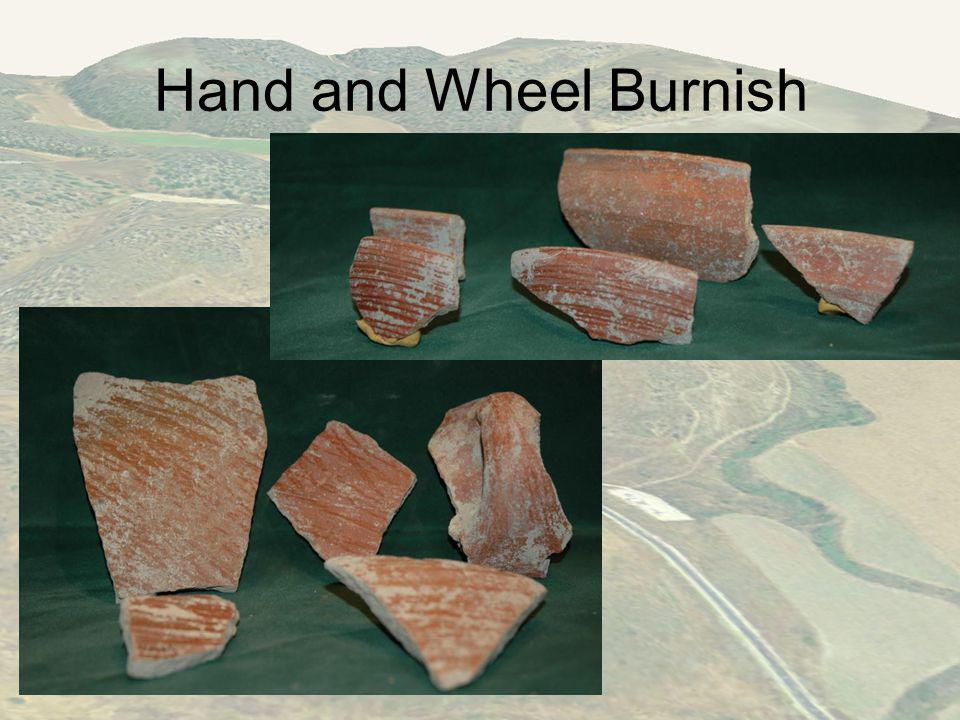 Hand and Wheel Burnish