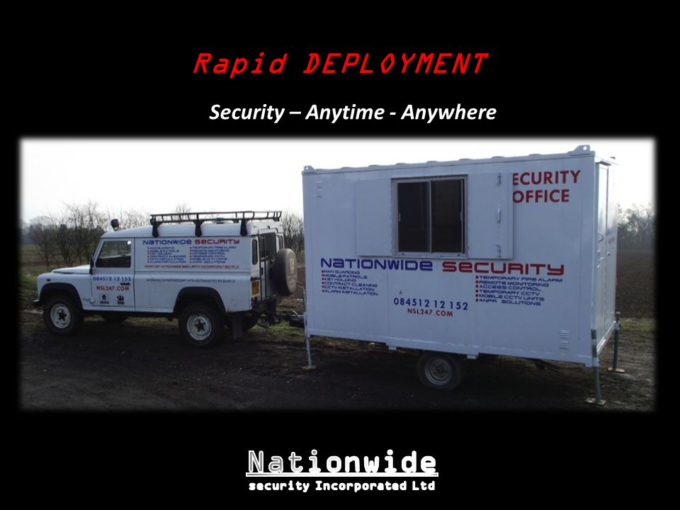 Rapid DEPLOYMENT Security – Anytime - Anywhere