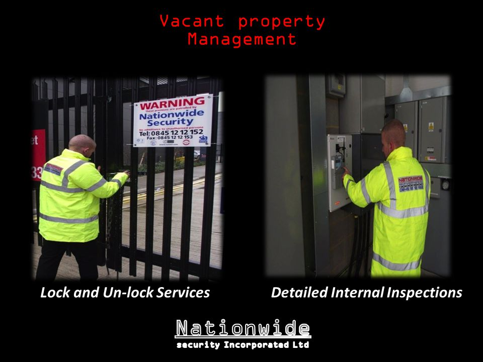 Vacant property Management Lock and Un-lock ServicesDetailed Internal Inspections