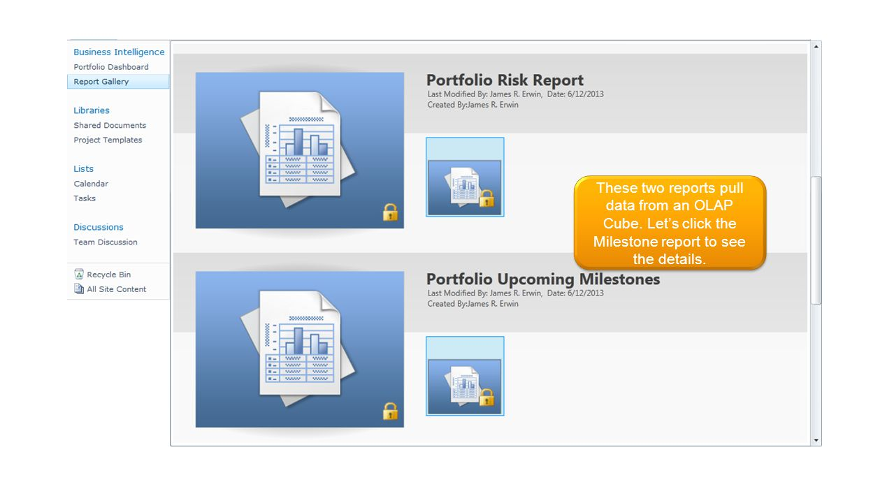 These two reports pull data from an OLAP Cube. Lets click the Milestone report to see the details.