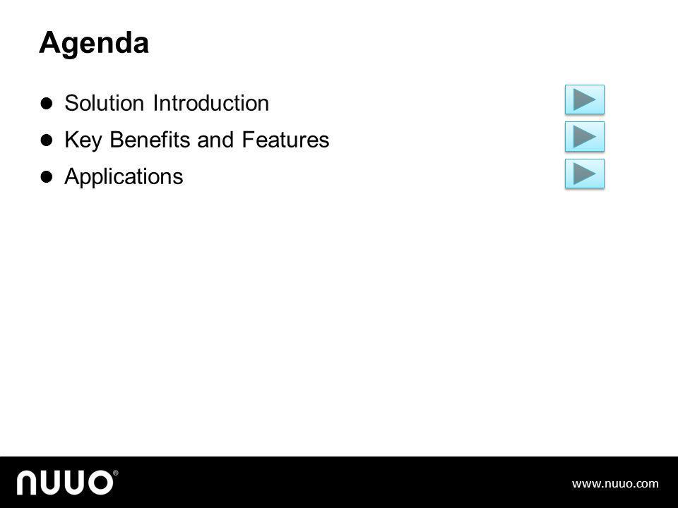NUUO Solution Unification. Visualization. Simplification. General Course (March, 2014)