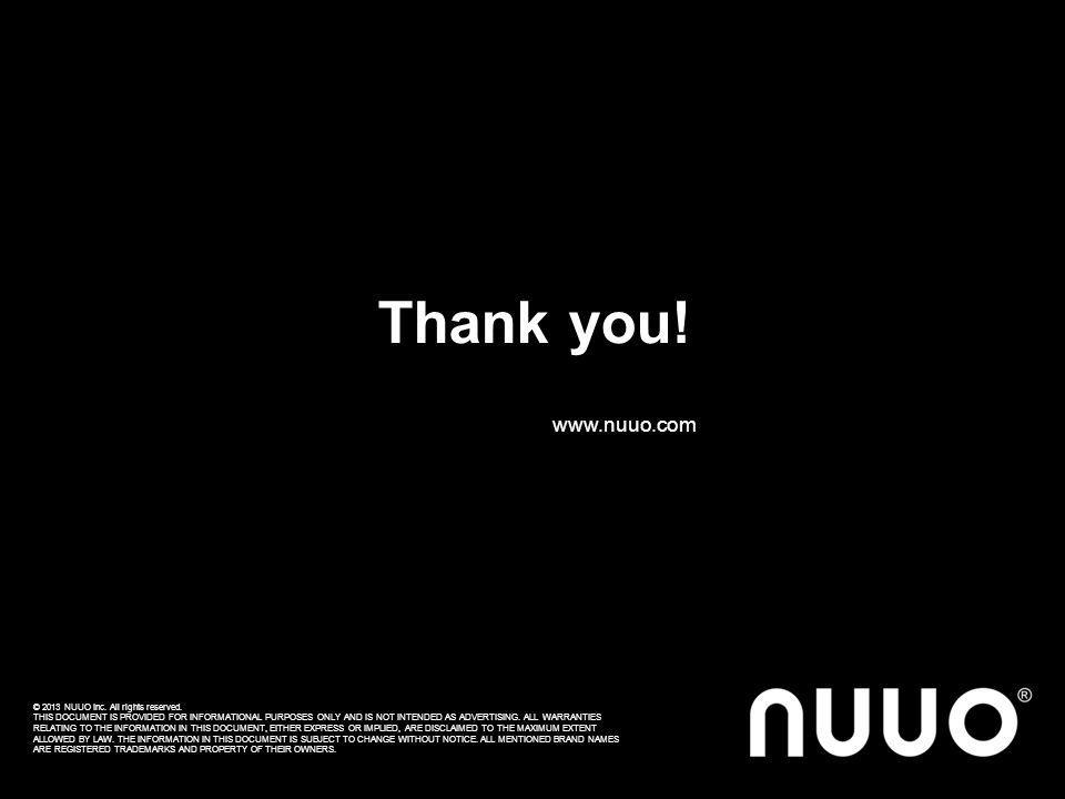 NUUO Solution Unification. Visualization. Simplification. For more solution detail, please visit http://www.nuuo.com/Solutions.php#http://www.nuuo.com