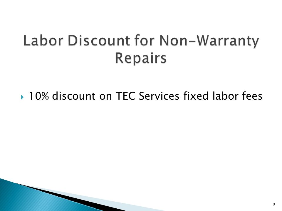 10% discount on TEC Services fixed labor fees 8