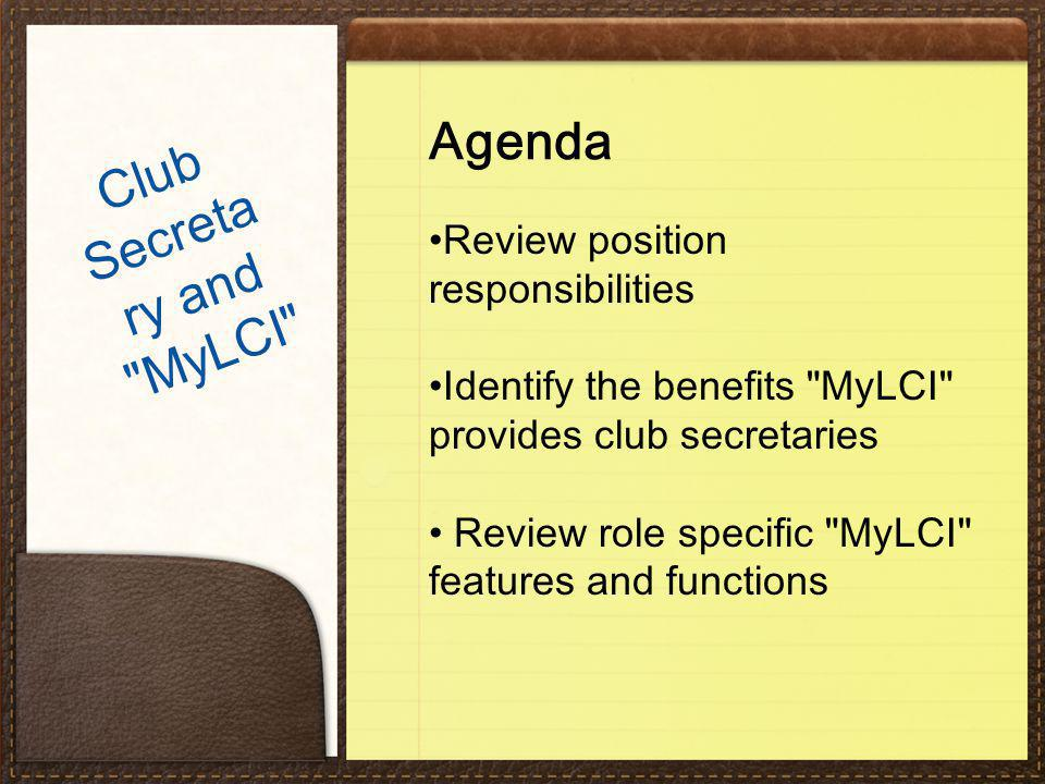 Agenda Review position responsibilities Identify the benefits