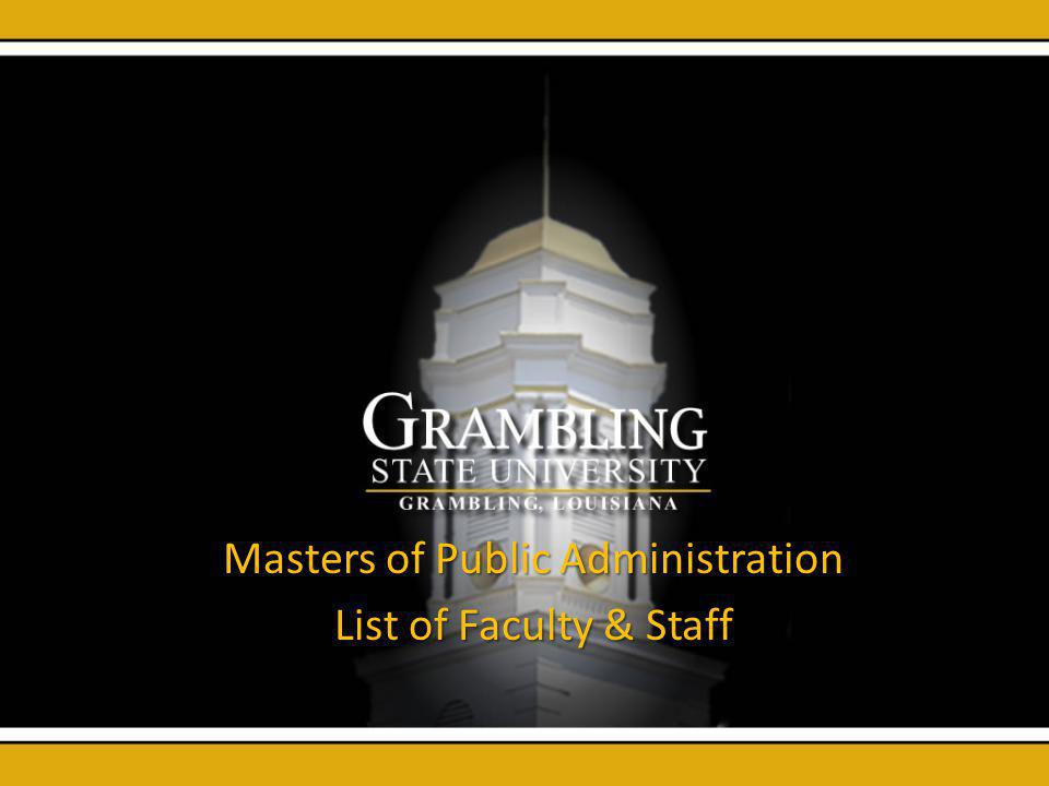 Masters of Public Administration List of Faculty & Staff