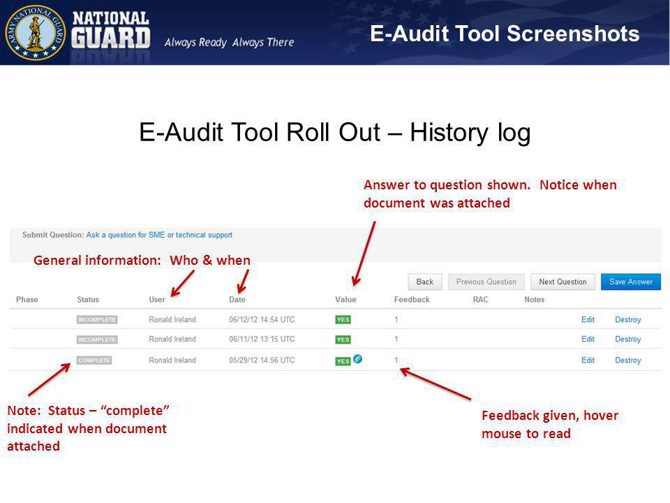 E-Audit Tool Roll Out – History log Note: Status – complete indicated when document attached Feedback given, hover mouse to read Answer to question sh