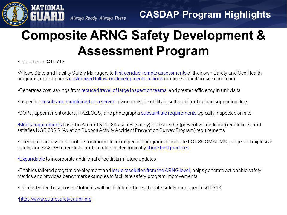 Composite ARNG Safety Development & Assessment Program Launches in Q1FY13 Allows State and Facility Safety Managers to first conduct remote assessment