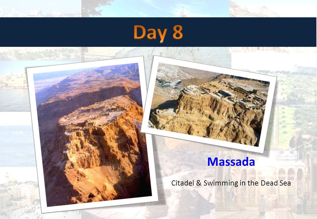 Massada Citadel & Swimming in the Dead Sea