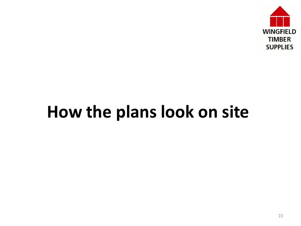 How the plans look on site 10
