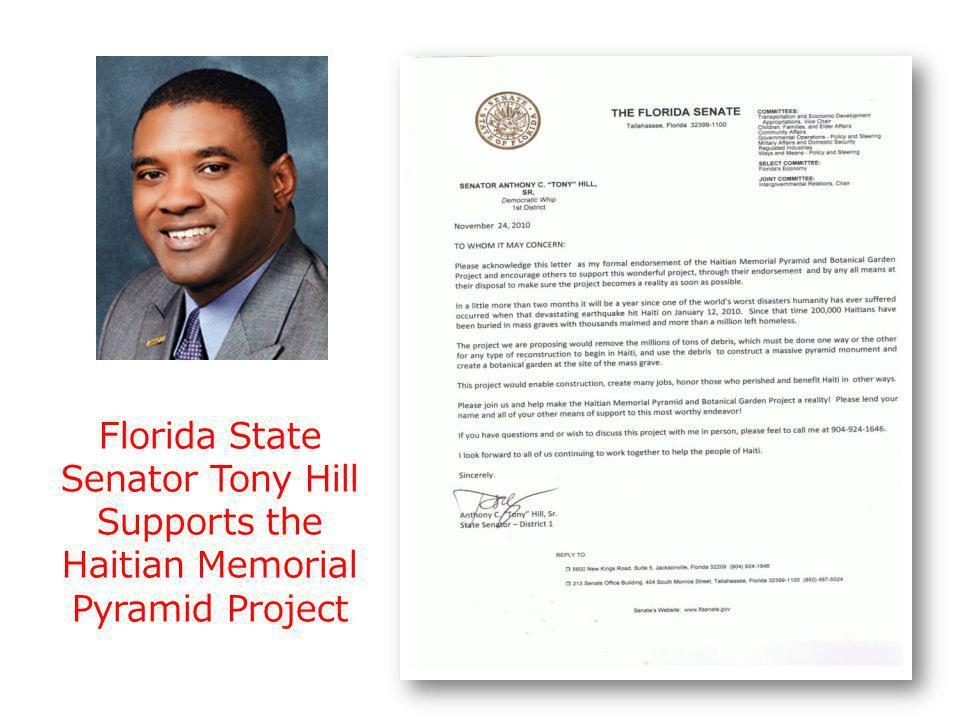 Florida State Senator Tony Hill Supports the Haitian Memorial Pyramid Project