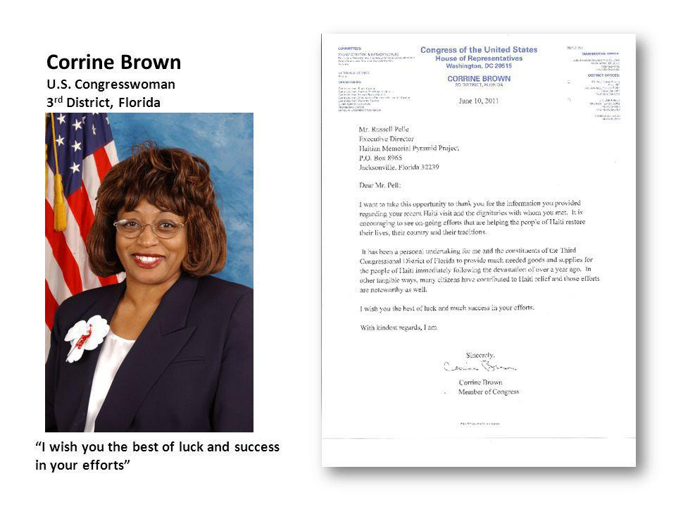 I wish you the best of luck and success in your efforts Corrine Brown U.S.