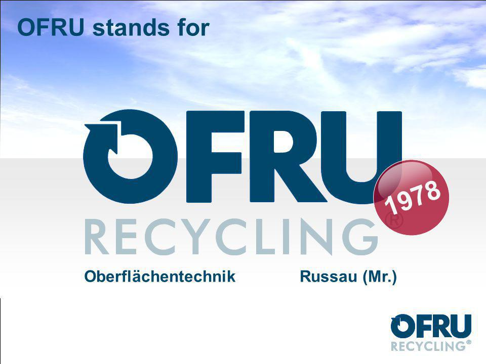 OFRU stands for OberflächentechnikRussau (Mr.) 1978