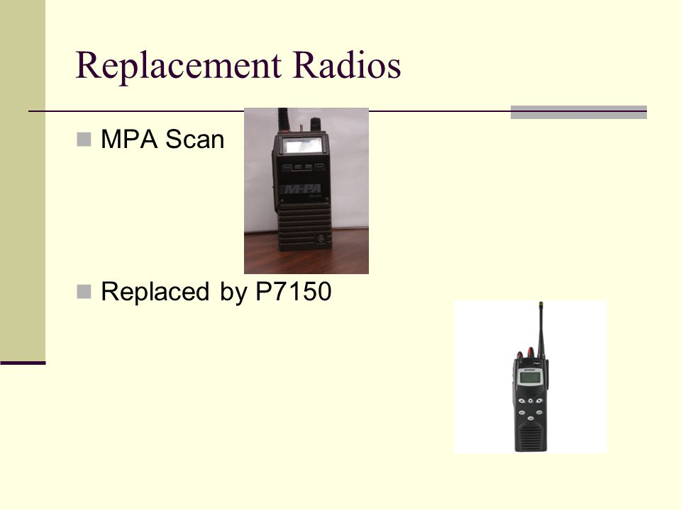 Replacement Radios MPA Scan Replaced by P7150