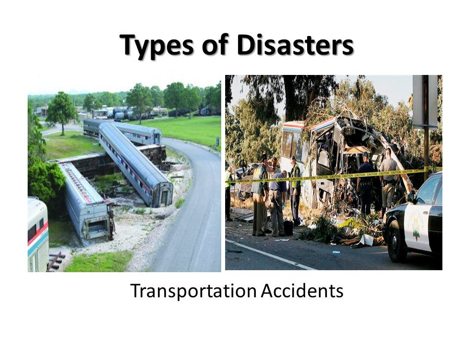 Types of Disasters Transportation Accidents