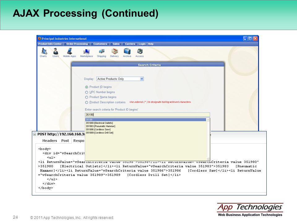 © 2011 App Technologies, Inc. All rights reserved. 24 AJAX Processing (Continued)